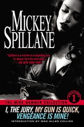 The Mike Hammer Collection: Volume 1
