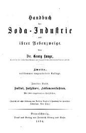 Handbuch der Soda-Industrie und ihrer Nebenzqeige: Bd. Sulfat, salzsaure, Leblancverfahren