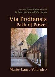 Via Podiensis  Path of Power PDF