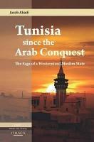 Tunisia Since the Arab Conquest PDF