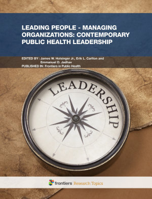 Leading People     Managing Organizations  Contemporary Public Health Leadership PDF