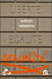 Liberté Egalité Sexualité: Feuilleton érotique