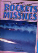 The Illustrated Encyclopedia of the World's Rockets & Missiles