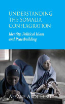 Understanding the Somalia Conflagration PDF