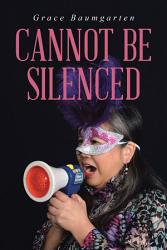 Cannot Be Silenced Book PDF