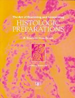 The Art of Examining and Interpreting Histologic Preparations PDF