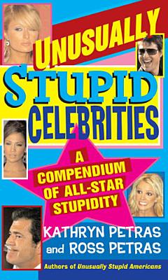 Unusually Stupid Celebrities PDF