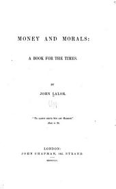 Money and Morals: A Book for the Times