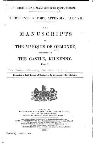 Download The Manuscripts of the Marquis of Ormonde  Preserved at the Castle  Kilkenny      Manuscripts Book