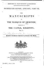 The Manuscripts of the Marquis of Ormonde, Preserved at the Castle, Kilkenny ...: Manuscripts