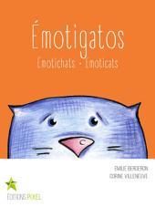 Émotigatos: Émotichats · Emoticats
