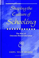 Shaping the Culture of Schooling PDF