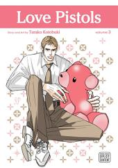 Love Pistols, Vol. 3 (Yaoi Manga)