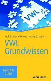 VWL Grundwissen: TaschenGuide
