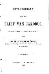 Uitleggingen over den brief van Jakobus, hoofdstuk I vs. 1-8 (II vs. 24) en V vs. 11