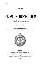 Notice sur des plombs historiés trouvés dans la Seine