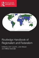 Routledge Handbook Of Regionalism Federalism Book PDF