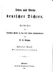 Leben und Werke deutscher Dichter: Geschichte der deutschen Poesie in den drei letzten Jahrhunderten, Band 2