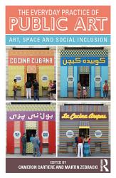 The Everyday Practice of Public Art PDF