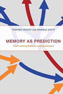 Memory As Prediction PDF