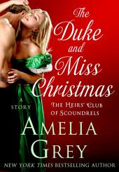 The Duke and Miss Christmas: A Story