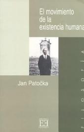 El movimiento de la existencia humana
