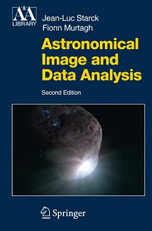 Astronomical Image and Data Analysis PDF