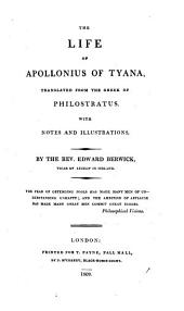 The life of Apollonius of Tyana: Translated from the greek of Philostratus
