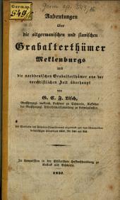 Andeutungen über die altgermanischen und slawischen Grabalterthümer Mecklenburgs und die norddeutschen Grabalterthümer aus der vorchristlichen Zeit überhaupt