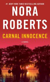 Carnal Innocence: A Novel