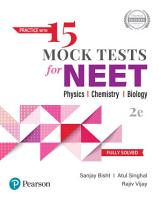 Practice with 15 Mock Tests for NEET 2020   Physics  Chemistry  and Biology   Fully Solved   Second Edition   By Pearson PDF
