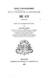 Charte d'affranchissement de la ville et de la seigneurie de Gy
