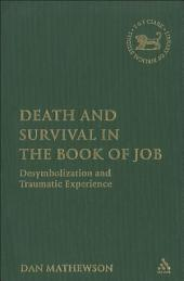 Death and Survival in the Book of Job: Desymbolization and Traumatic Experience