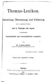 Thomas-Lexikon: Sammlung, Übersetzung und Erklärung der in sämtlichen Werken des h. Thomas von Aquin vorkommenden Kunstausdrücke und wissenschaftlichen Aussprüche