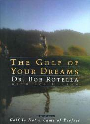 The Golf Of Your Dreams Book PDF