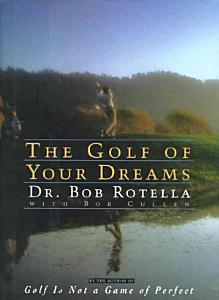 The Golf of Your Dreams Book