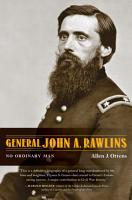 General John A  Rawlins PDF