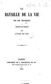 La Bataille de la vie ... Traduite de l'anglais par André de Goy
