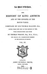 The History Of King Arthur And The Knights Of The Round Table Book PDF