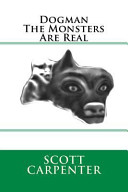 Dogman the Monsters Are Real PDF