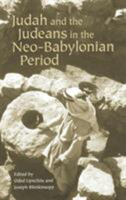 Judah and the Judeans in the Neo Babylonian Period PDF