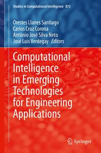 Computational Intelligence in Emerging Technologies for Engineering Applications