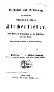 Geschichte und Erkl  rung der gangbarsten evangelisch deutschen Kirchenlieder  etc PDF