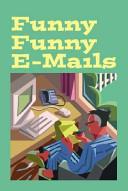 Funny Funny E-Mails