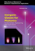 Inorganic Glasses for Photonics PDF