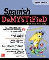 Spanish Demystified, Premium 3rd Edition: Edition 3