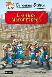 Los tres mosqueteros: Grandes Historias
