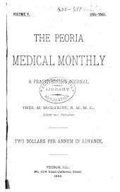 The Peoria Medical Monthly: Volume 5