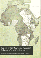 Report of the Wellcome Research Laboratories at the Gordon Memorial College, Khartoum: Volume 2