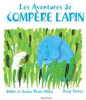 Les Aventures de Compère Lapin: Un conte traditionnel des Antilles françaises plein d'aventures